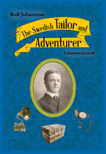 Omslaget till The Swedish Tailor and Adventurer av Rolf Johansson.